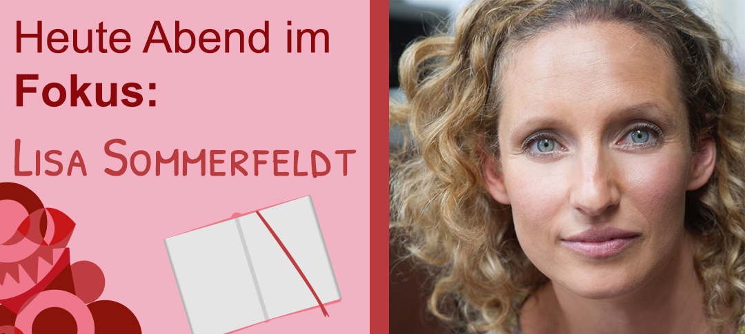 You are currently viewing Heute Abend im Fokus: Lisa Sommerfeldt