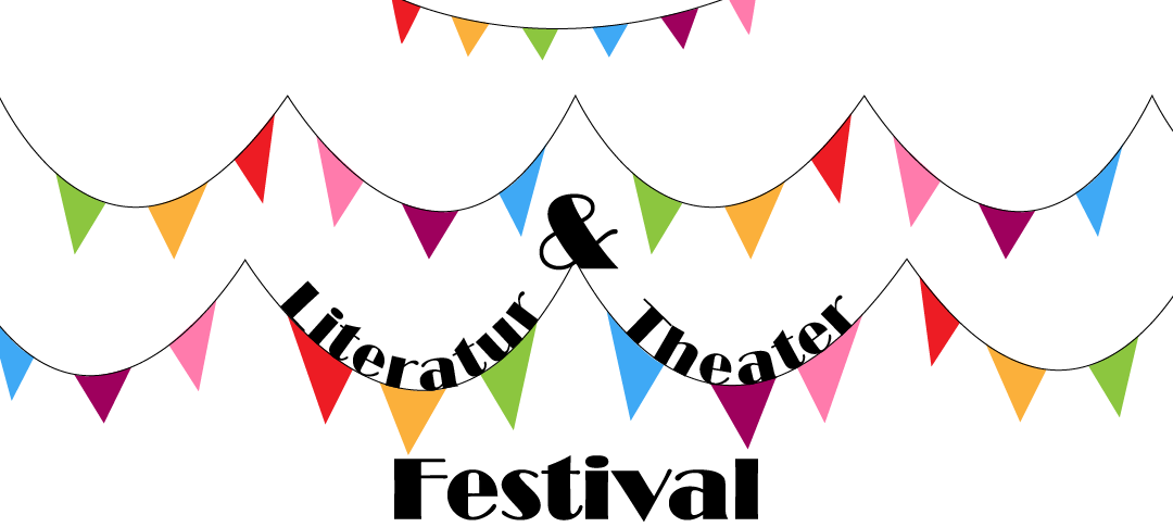 You are currently viewing Literatur & Theater Festival